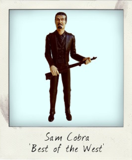 Sam Cobra – The Renegade Bad Man by Marx!